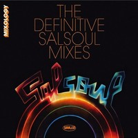 V/A : Mixology -Definitive Salsoul mixes (1975-1983)