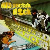 Inspectah Deck: Uncontrolled substance