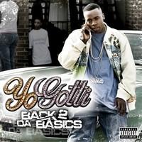 Yo Gotti: Back 2 Da Basics