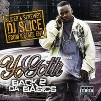 Yo Gotti: Back 2 Da Basics - Sliced & Screwed