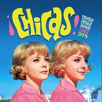 V/A : Chicas - Spanish female singers 1962-1974