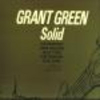 Green, Grant: Solid