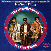 Isley Brothers: It's Our thing