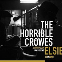 Horrible Crowes: Elsie