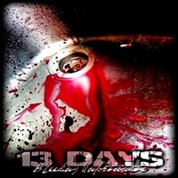 13 Days: Bleeding Unfortunate