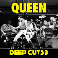 Queen: Deep cuts volume three - 1984-1995