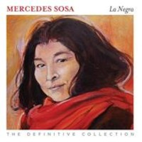 Sosa, Mercedes : La negra - the definitive collection