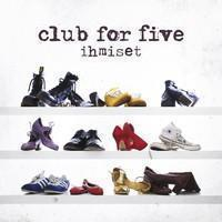 Club For Five: Ihmiset