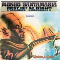 Santamaria, Mongo: Feelin' alright