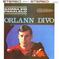 Divo, Orlann: Samba em parallelo