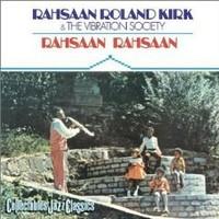 Kirk, Roland: Rahsaan rahsaan