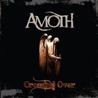 Amoth: Crossing Over