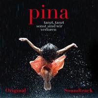 Soundtrack: Pina