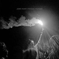 Blake, James: Enough Thunder EP