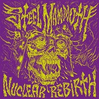 Steel Mammoth: Nuclear rebirth