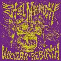 Steel Mammoth: Nuclear rebirth