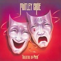 Mötley Crüe: Theatre of pain
