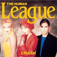 Human League : Crash