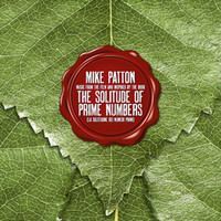 Patton, Mike / Soundtrack : Music from the Film And Inspired by the Book the Solitude  of Prime Numbers (La Solitudine Dei Numeri Primi)