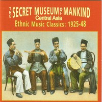V/A: Secret Museum Of Mankind: Central Asia