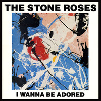 Stone Roses: I Wanna Be Adored