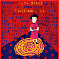 Bruce, Jack: A Question Of Time