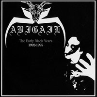 Abigail : Early black years 1992-1995