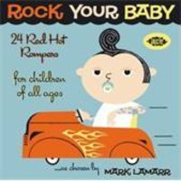 V/A : Rock your baby - 24 red hot rompers