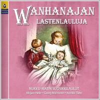 V/A: Wanhanajan lastenlauluja - Nukku-Matin suosikkilaulut