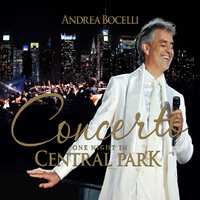 Bocelli, Andrea : One night in central park -deluxe edition cd+dvd