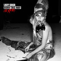Lady Gaga: Born this way - the remix