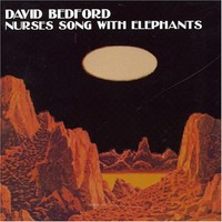 Bedford, David: Nurses song with elephants