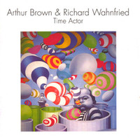 Richard Wahnfried & Arthur Brown: Time actor