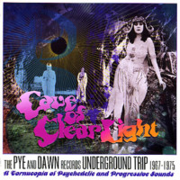 V/A: Cave of clear light - the pye and dawn records underground trip 1967-1975