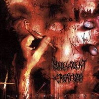 Malevolent Creation: Manifestation
