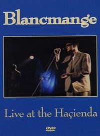 Blancmange : Live at the hacienda