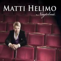 Helimo, Matti: Näytelmä