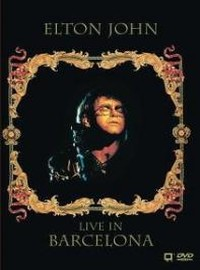 John, Elton: Live in Barcelona