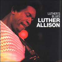 Allison, Luther: Luther's Blues
