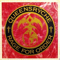 Queensryche : Rage For Order