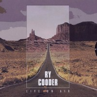 Cooder, Ry: Live on air