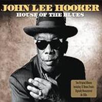 Hooker, John Lee: House of the blues