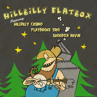 Flatbroke Trio: Hillbilly Flatbox