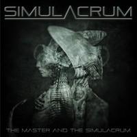 Simulacrum: Master And The Simulacrum