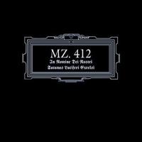 MZ.412: In Nomine Dei Nostri Satanas Luciferi Excelsi