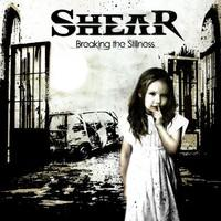 Shear: Breaking the stillness
