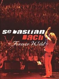 Bach, Sebastian: Forever wild