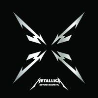 Metallica: Beyond magnetic