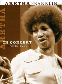 Franklin, Aretha : In concert paris 1977