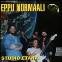Eppu Normaali: Studio etana